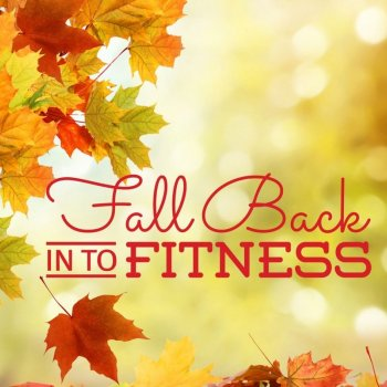 $200 IN BONUS PRIZES! Fall Back Into Fit...