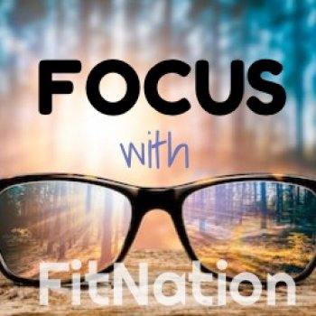 FOCUS with FitNation