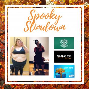 Spooky Slimdown - EXTRA WEEKLY PRIZES $$