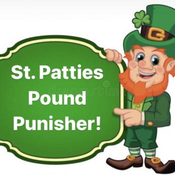 St. Patties Pound Punisher