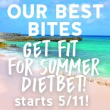 Our Best Bites Get Fit for Summer Dietbe...