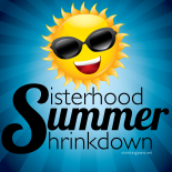 Sisterhood Summer Shrinkdown